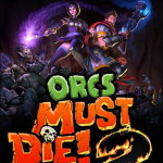 Orcs Must Die! 2 pc save game 100% full