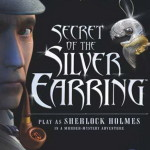 Sherlock Holmes: The Case of the Silver Earring save game for PC