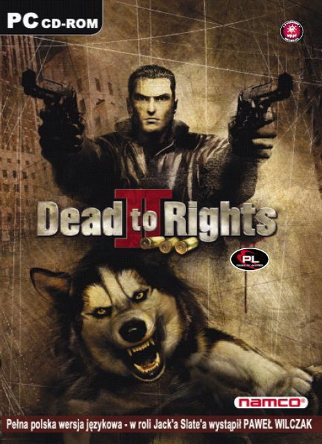 Dead to Rights 2 full save game PC