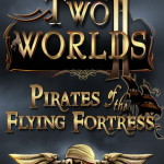 Two Worlds 2 Pirates of the Flying Fortress gamesave 100%